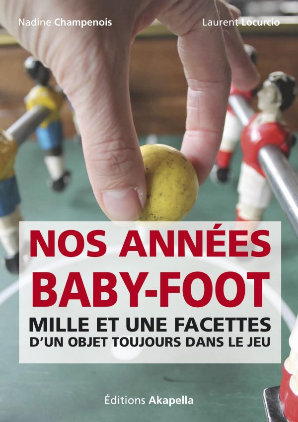 Couverture Nos années baby-foot